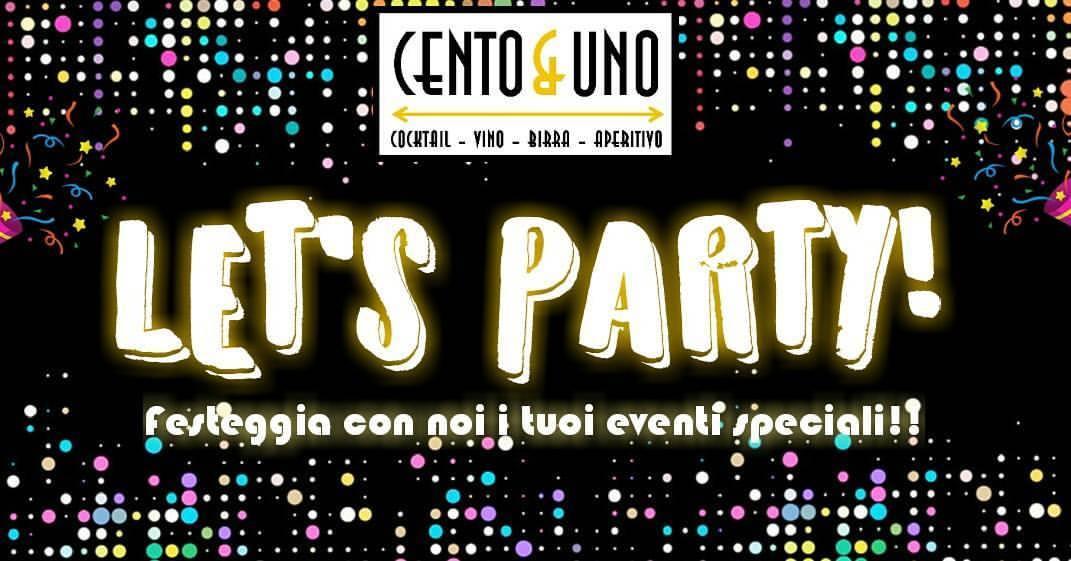 Let's Party! Festeggia con noi!